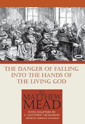 The Danger of Falling Into the Hands of the Living God