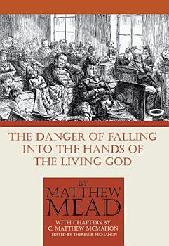 The Danger of Falling Into the Hands of the Living God PDF