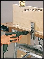 Lavori in legno - Fai da te