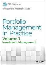 Portfolio Management in Practice, Volume 1
