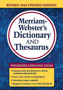 Merriam Webster s Dictionary and Thesaurus