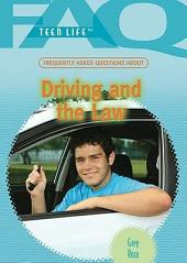 Frequently Asked Questions about Driving and the Law