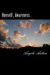 Oneself , Awareness .