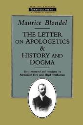 The Letter on Apologetics, And, History and Dogma