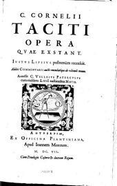 Opera, quae extant. Justus Lipsius postremum recensuit. Additi commentarii aucti emendatique ab ultima manu. Accessit C. Velleius Paterculus cum eiusdem Lipsi auctioribus notis