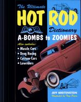 Ultimate Hot Rod Dictionary  A Bombs to Zoomies PDF
