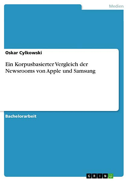 Ein Korpusbasierter Vergleich der Newsrooms von Apple und Samsung