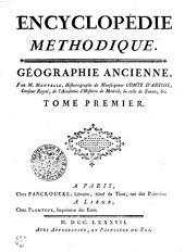 ENCYCLOPÉDIE MÉTHODIQUE. GÉOGRAPHIE ANCIENNE.: TOME PREMIER