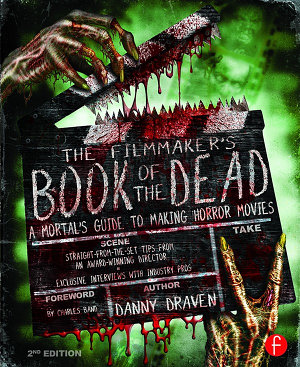 The Filmmaker s Book of the Dead PDF