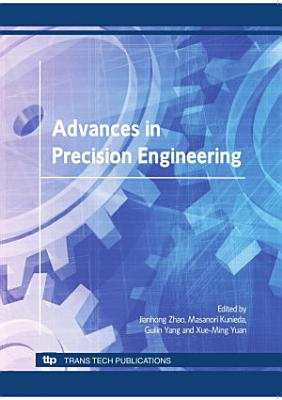 Advances in Precision Engineering
