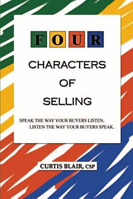 Four Characters of Selling  Speak the way your Buyers listen  Listen the way your Buyers speak  PDF