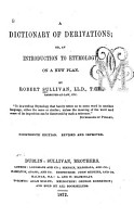 A Dictionary of Derivations  Or  An Introduction to Etymology  on a New Plan PDF