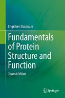 Fundamentals of Protein Structure and Function PDF