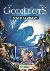 Les Godillots - Tome 2: Miya et le dragon