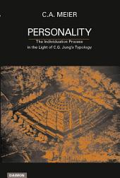 Personality - The Individuation Process in the Light of C.G. Jung's Typology