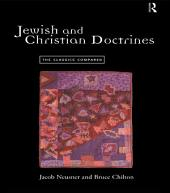Jewish and Christian Doctrines: The Classics Compared