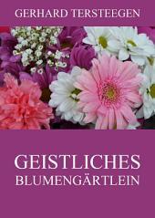 Geistliches Blumengärtlein
