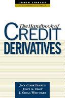 Handbook of Credit Derivatives