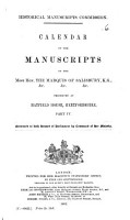 Calendar of the Manuscripts of the Most Hon  the Marquis of Salisbury  K G    c   c   c   Preserved at Hatfield House  Hertfordshire PDF