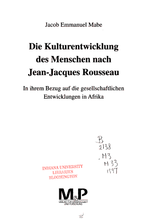 Die Kulturentwicklung des Menschen nach Jean Jacques Rousseau in ihrem Bezug auf die gesellschaftlichen Entwicklungen in Afrika PDF