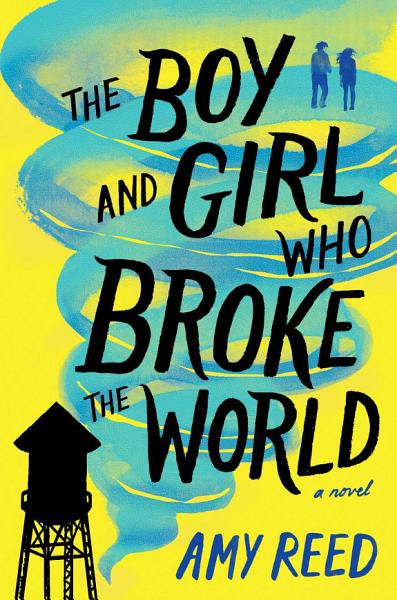 Download The Boy and Girl Who Broke the World Book