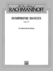 Symphonic Dances, Op. 45: Advanced Piano Duet