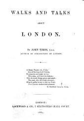 Walks and Talks about London
