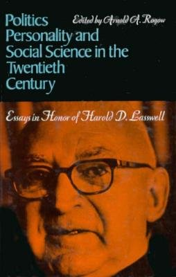 Politics  Personality  and Social Science in the Twentieth Century