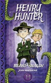 Henry Hunter and the Beast of Snagov: Henry Hunter Series #1