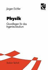 Physik: Grundlagen für das Ingenieurstudium