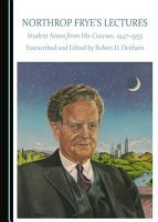 Northrop Frye s Lectures PDF