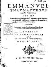 Emmanuel Thaumaturgus Augustae Vindelicorum Hoc est Relatio de Miraculoso Corporis Christi Sacramento
