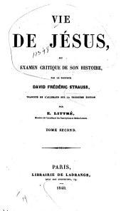 Vie de Jésus: ou examen critique de son histoire, Volume2,Partie1