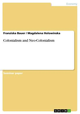 Colonialism and Neo Colonialism PDF