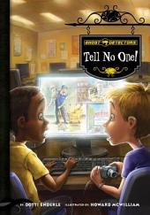 Tell No One!: Book 3