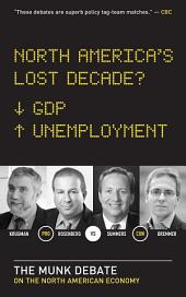 North America's Lost Decade?: The Munk Debate on the Economy