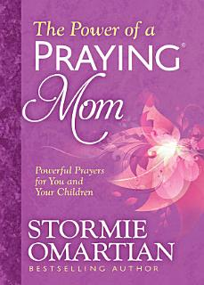 The Power of a Praying Mom Book