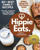 Hippie Eats Family Cookbook