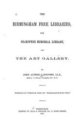 The Birmingham Free Libraries, the Shakespere Memorial Library, and the Art Gallery