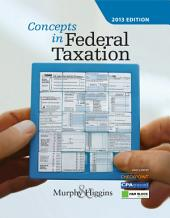 Concepts in Federal Taxation 2016: Edition 23