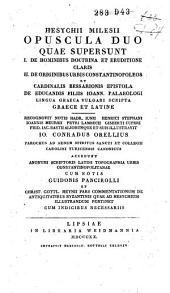 Hesychii Milesii opuscula duo quae supersunt: Graece et Latine