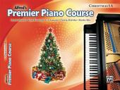 Premier Piano Course: Christmas Book 1A