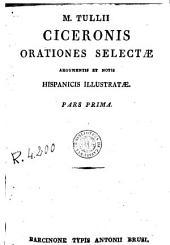 Orationes selectae: argumentis et notis hispanicis illustratae