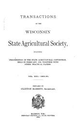Transactions of the Wisconsin State Agricultural Society: Volume 22