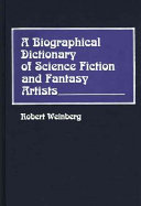 A Biographical Dictionary of Science Fiction and Fantasy Artists PDF