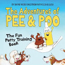 The Adventures of Pee and Poo