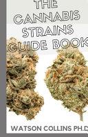 The Cannabis Strains Guide Book