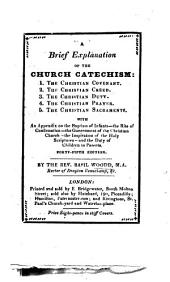 A brief explanation of the Church Catechism ... Fifteenth edition
