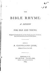 Bible Rhyme: A Lesson for Old and Young ...