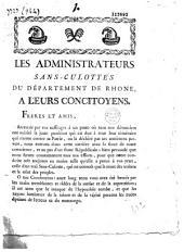 Les administrateurs sans-culottes du département du Rhône à leurs concitoyens. 10e jour du 2e mois de l'an II. (Ordonnance de porter des cocardes)